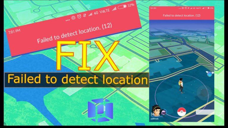Pokemon Go Failed to Detect Location